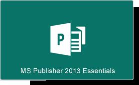 Microsoft Publisher 2013 Essentials Training Course