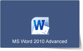 Microsoft Word 2010 Advanced Training Course